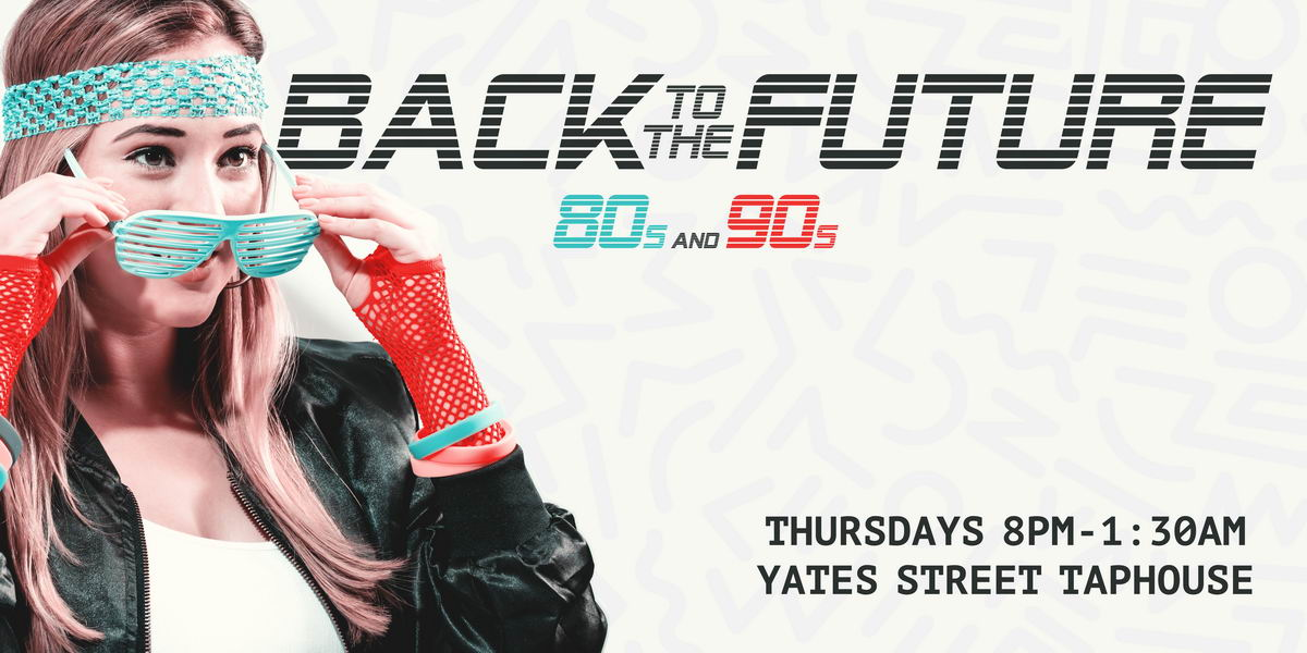 Go Back To The Future 80s And 90s Every Thursday Night